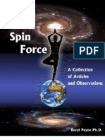 The Spin Force - A Collection of Articles & Experiments 2nd Edition