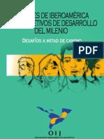 Jovenes en Iberoamerica y Los Objetivos de Desarrollo Del Milenio