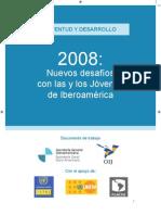 Juventud y Desarrollo - Nuevos Desafios Con Las y Los Jovenes en Iberoamerica