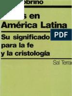 Sobrino, Jon - Jesus en America Latina