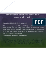Brotherhood Means to Reject Hate, envy, and cruelty