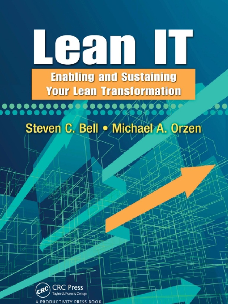 Lean it enabling and sustaining your lean transformation lean lean it enabling and sustaining your lean transformation lean manufacturing project management fandeluxe Gallery