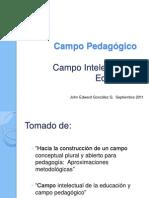 Campo Pedagógico y Campo Intelectual Educativo