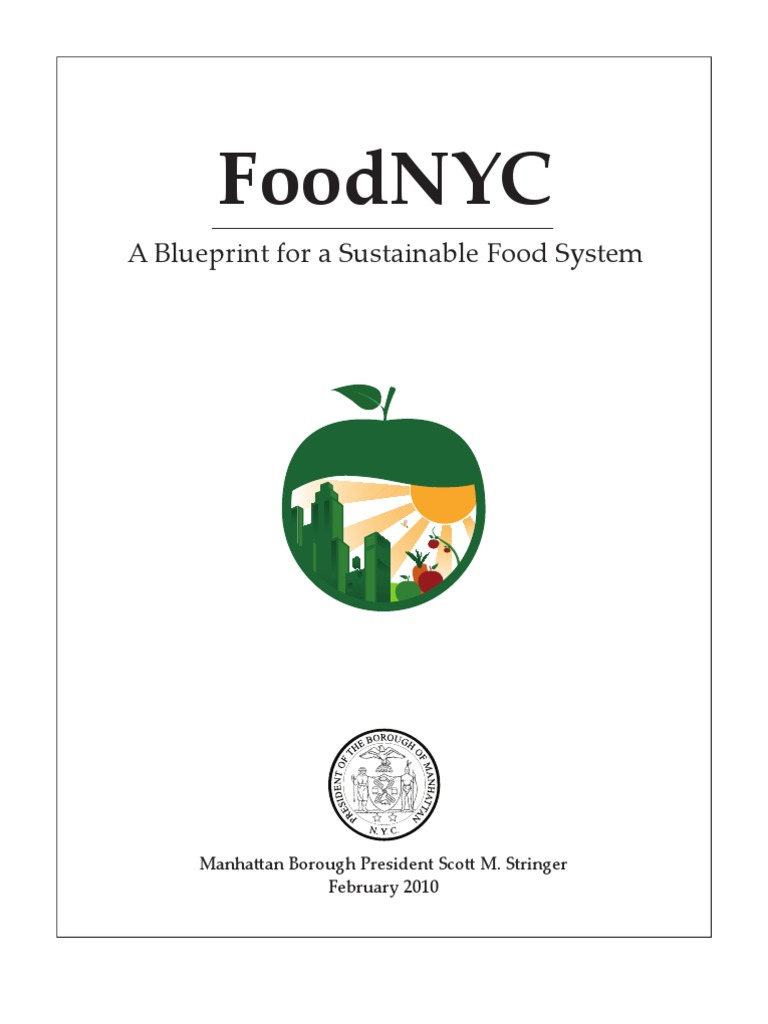 Food nyc a blueprint for a sustainable food system urban food nyc a blueprint for a sustainable food system urban agriculture farmers market malvernweather Images