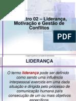 AULA 02 - Liderança, Motivação e Comunicação
