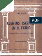 Juan Bocsh - Cuentos Escritos en El Exilio