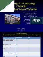 Neurology Don't Miss Lesion Workshop Class of 2013