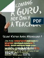 Becoming a Guru, Not Only a Teacher