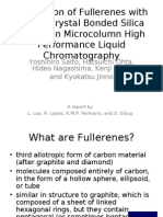 1. Separation of Fullerenes With Liquid Crystal Bonded Silica Phases in Micro Column High Performance Liquid Chromatography