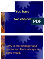 you_have_two_choices