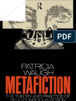 Met a Fiction the Theory and Practice of Self Consciou s Fiction New Accents