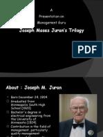 Jurans Triology Ppt