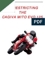De-Restricting the Cagiva Mito Evo 125