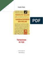 Rodolfo Walsh - Variaciones en rojo (cuento)