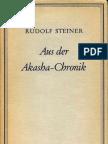 Rudolf Steiner - Aus Der Akasha Chronik