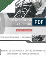 Centro de Gravidade e Centroide (2 a)