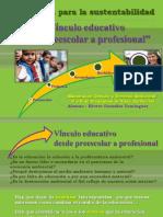 Vínculo educativo de preescolar a profesional