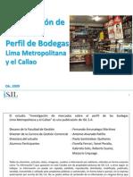 Perfil de Bodegas Lima Metropolitan A y Callao 2010