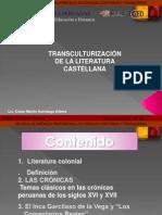 TRANSCULTURIZACIÓN DE LA LITERATURA CASTELLANA