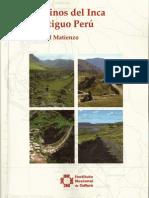 Los Caminos Del Inca en El Antiguo Peru