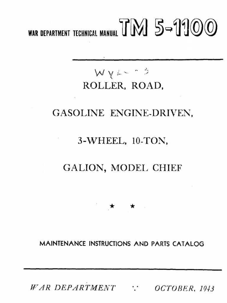 Tm 5 1100 Roller Road Gasoline Driven 3 Wheel 10 Ton Galion Zenith Stromberg Carburetor Parts Diagram Besides Model Chief Clutch