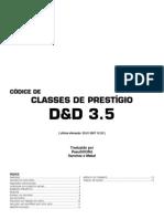 D&D 3.5 - Classes de Prestigio