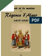 Armée et Marine de La Régence d Alger 1815-1830