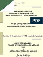 Centro Historico Mexico y La Unam Bajacalidad