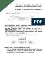 Multiplexing DCN