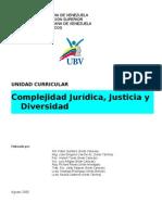 programa de Complejidad Jurídica, Justicia y diversidad