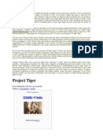 Project Tiger is the Most Famous Wildlife Conservation Project of India