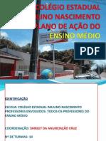 Apresentação plano de ação-ensino médio-2011