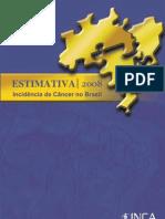 INCA - Estimativa 2008