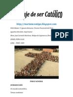 EL CORAJE DE SER CATOLICO
