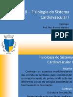 Aula 8 - Fisiologia Do Sistema Cardiovascular I