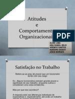 Atitudes e Comport Amen To Organizacionais - Slides