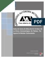 Indice de Caries en Nios de 6 a 12 Aos de La Clinica a de Tlahuac
