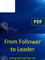 From Follower to Leader