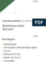 Metodologias Ágeis - Scrum