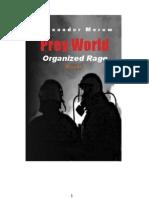 Prey World III - Organized Rage by Alexander Merow