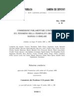 Commissione parlamentare sul fenomeno della mafia, Relazione conclusiva, Relatore on. Centaro 2006