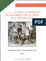 Il ruolo della famiglia in Calabria tra XXVIII e XIX secolo. Atti del I colloquio di studi storici sulla Calabria Ultra