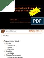 MSIS 4523 Ch7.Transmission Media