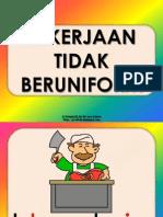 Slaid Pekerjaan Tidak Beruniform (1)