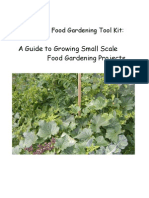 A Guide to Growing Small Scale Food Gardening Projects - Food Gardening Tool Kit