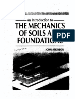 The Mechanics of Soils and Foundations John Atkinson