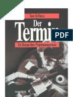 Tom DeMarco - Der Termin - Ein Roman über Projektmanagement