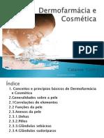 09 - Dermofarmácia e Cosmética
