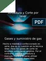 Soldadura y Corte Por Laser