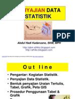 Penyajian Data Statistik - PERTEMUAN 17 Okt 11